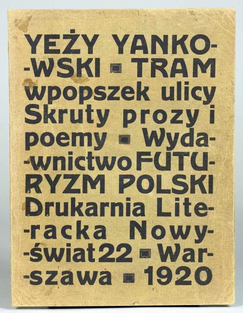 """Yeży Yankowski """"Tram wpopszek ulicy. Skruty prozy i poemy"""", źródło: Christian Hesse Auktionen"""